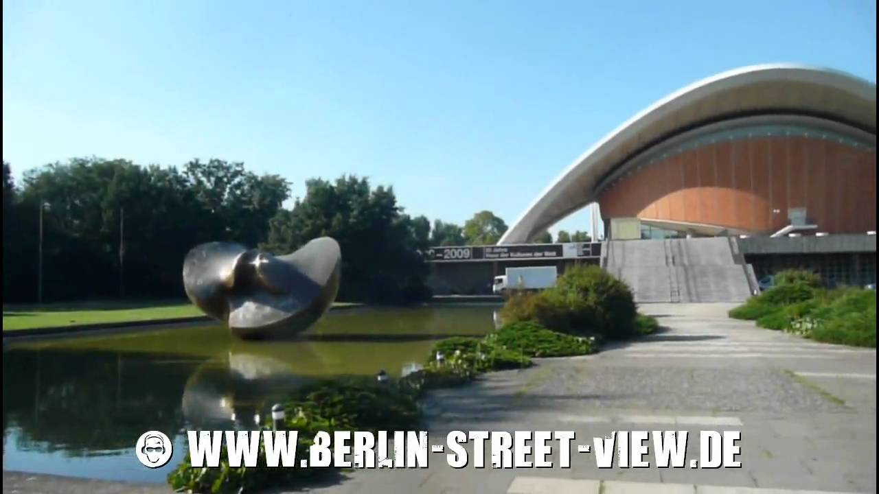 B  Haus der Kulturen der Welt House of World Cultures