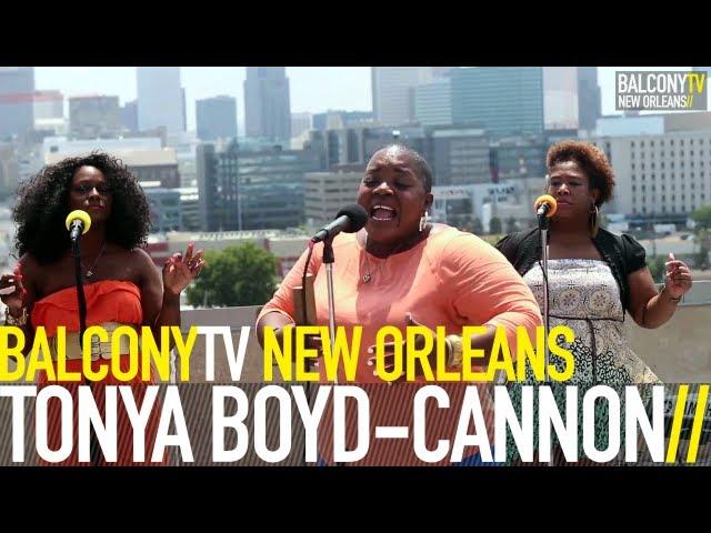 TONYA BOYD CANNON - IN NEW ORLEANS (BalconyTV)