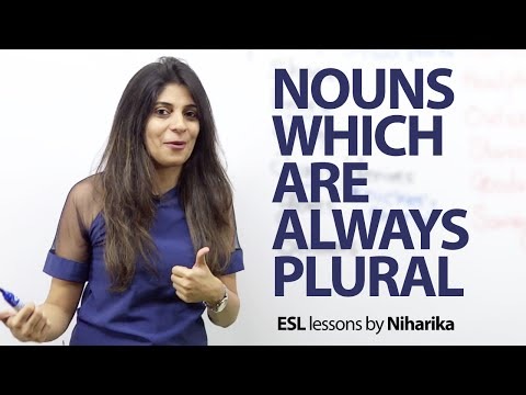 Nouns Which Are Always Plural – English Grammar And Spoken English Lesson
