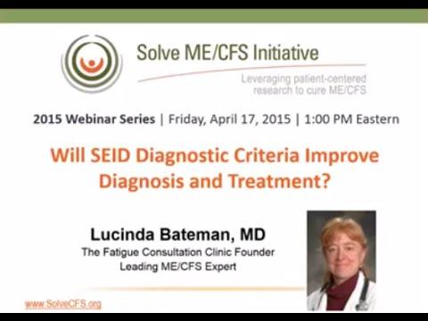 Will SEID Diagnostic Criteria Improve Diagnosis and Treatment?