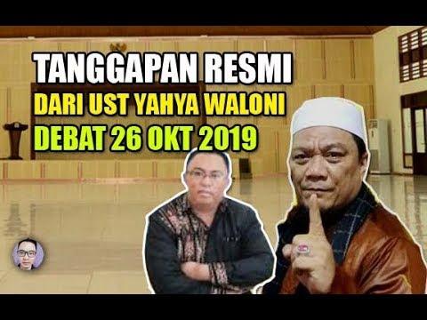 JANGAN LARI.. UST YAHYA WALONI SIAP DEBAT DENGAN PDT ESRA TGL 26 OKTOBER 2019