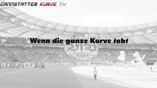 """VfB Stuttgart Fangesang """"Wenn die ganze Kurve tobt"""""""