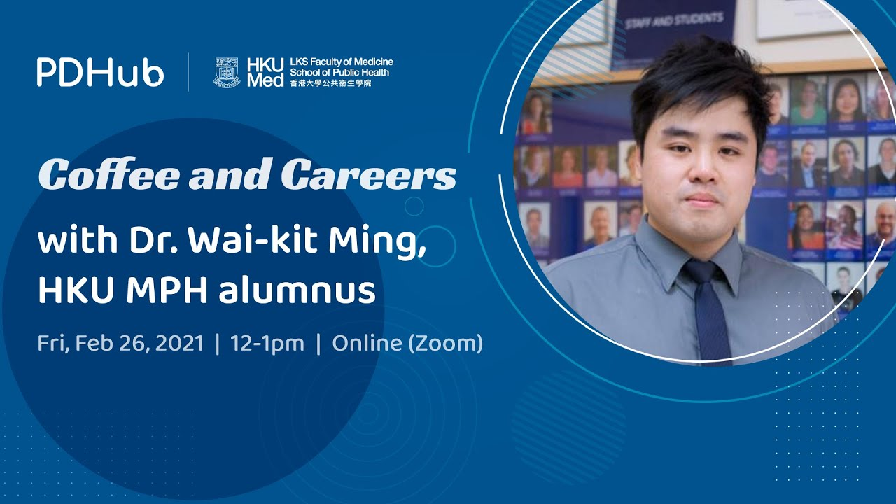 Coffee and Careers with Dr Wai-kit Ming (26 February 2021)