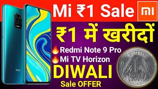 Redmi Note 9 Pro in Rs.1 | Xiaomi Diwali Rs 1 Sale Diwali With Mi | Xiaomi Rs 1 Sale