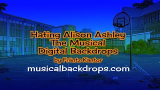 Hating Alison Ashley The Musical Digitally Painted Backdrops.