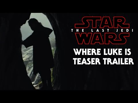 Star Wars The Last Jedi Trailer Secret Revealed! Luke's Location Revealed