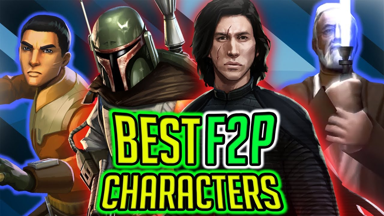 Star Wars Galaxy Of Heroes Best Teams 2020 Top 15 Best Free to Play Characters 2018! No Legendary or Raid