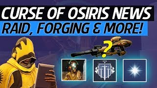 Destiny 2 - New DLC Raid Lairs!, Osiris Weapon Forge, New Engrams, New Public Event & More!