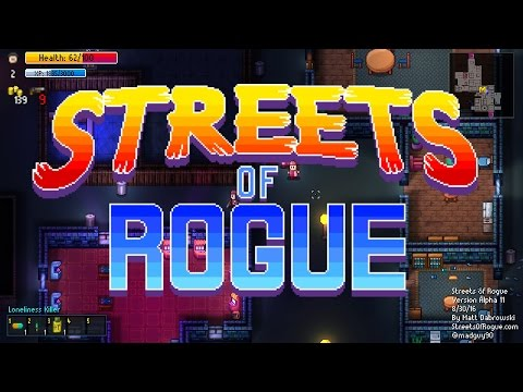 Streets of Rogue Gameplay Introduction / Test Drive