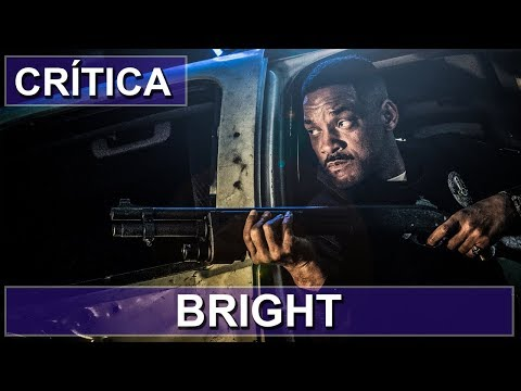 BRIGHT 2017 (Original Netflix) | Crítica streaming vf