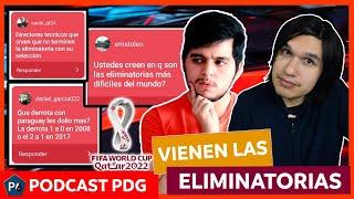 Selecciones con problemas en la eliminatoria Conmebol Qatar 2022 y PyR #PDGPodcast
