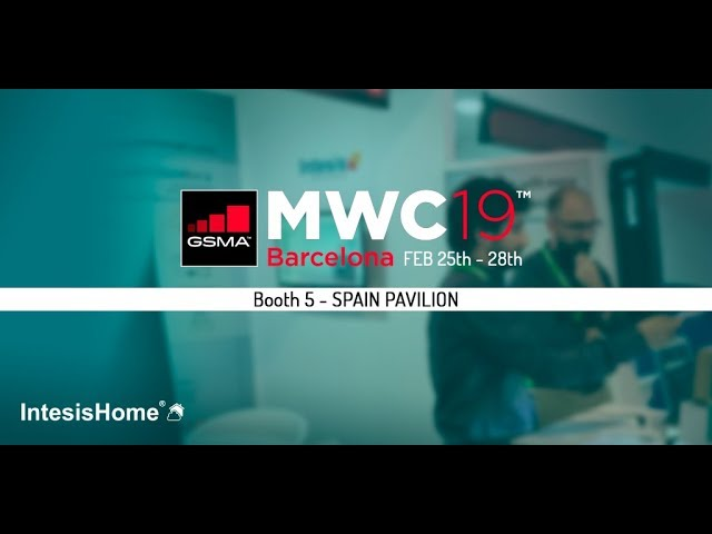 IntesisHome | The best of IntesisHome in the MWC19