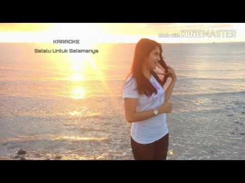 Karaoke Fatur - Selalu Untuk Selamanya (Tanpa Vocal)