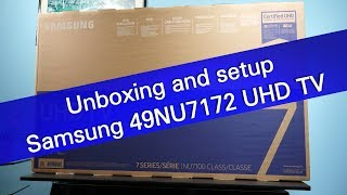 Samsung 49NU7172 NU7100 UHD TV unboxing and setup