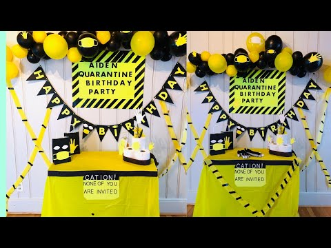 Quarantine Theme Birthday Party Social Distance Birthday Youtube