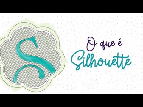 e50a13a0cc1ff O que é Silhouette  Diferenças, Vantagens e Benefícios. Silhouette Brasil