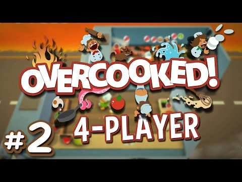 Overcooked - #2 - Meals on Wheels (4 Player Overcooked Co-op Gameplay)