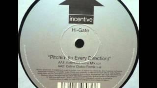 Hi-Gate – Pitchin