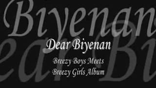 Repeat youtube video Dear Biyenan - Breezy Boys & Abaddon with Lyrics