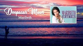 Maribeth - DENPASAR MOON (Lirik versi Indonesia)