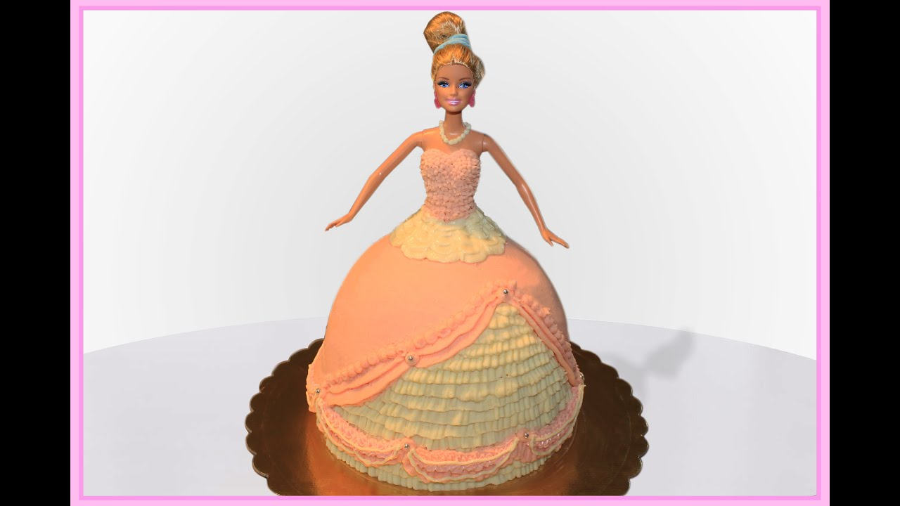 Barbie Doll Cake No Fondant Youtube