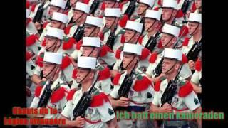 Ich hatt einen kameraden - Chants de la Legion etrangere (Songs of the French foreign legion)