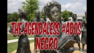 THE AGENDALESS ADOS NEGRO: THE DANGERS OF BEING EXCEPTIONAL