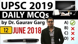 UPSC 2019 Preparation - 12th June 2018 Daily Current Affairs for UPSC / IAS 2019 by Dr Gaurav Garg