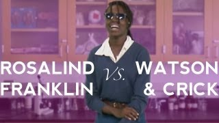 Rosalind Franklin vs. Watson & Crick - Science History Rap Battle