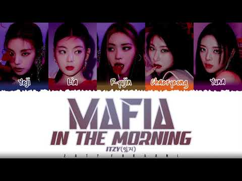 ITZY (있지) – 'MAFIA IN THE MORNING' (마.피.아. IN THE MORNING ) Lyrics [Color Coded_Han_Rom_Eng]
