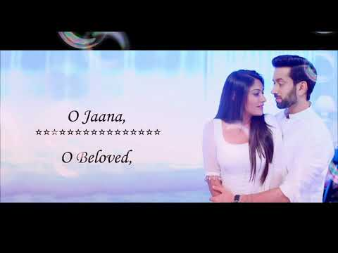 O BELOVED 💑 /The TITLE Song 🎶 Of SERIAL ISHQBAAZ