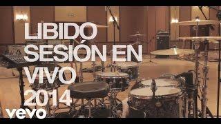 Libido - Libido - Sesión en Vivo