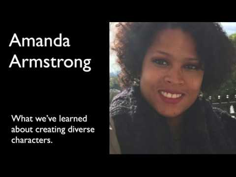 Amanda Armstrong: What we've learned about creating diverse characters