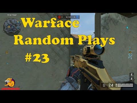 Warface - Random Plays #23