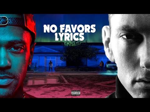 Big Sean feat. Eminem - No Favors | Lyrics...