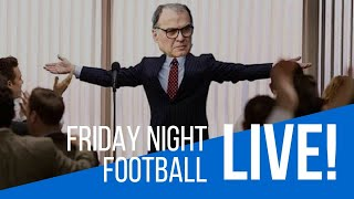 Friday Night Football | Bielsa, Casilla, and more!