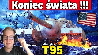 KONIEC ŚWIATA!!!! - Multi na T95 - World of Tanks