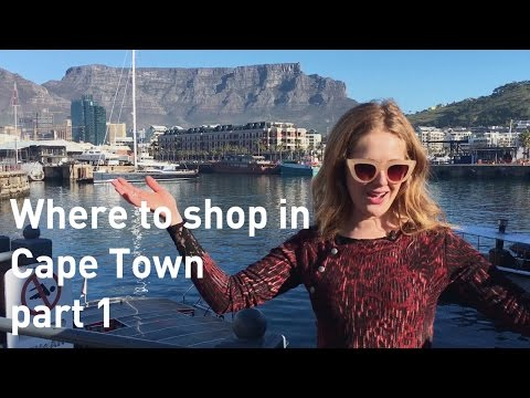 Where to shop in Cape Town part 1 - V&A Waterfront Cape Town