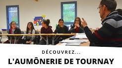 Découvrez... l'Aumônerie de Tournay