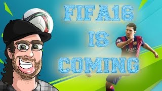 Fifa 16 is COMING!!!!