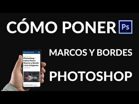 Photoshop – ¿Cómo Poner Marcos y Borde a tus Imágenes?