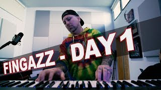"Fingazz ""7DAYZ"" - DAY 1"