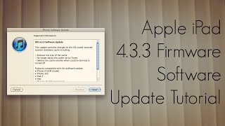 Apple iPad 4.3.3 Firmware Software Update Tutorial - iTunes