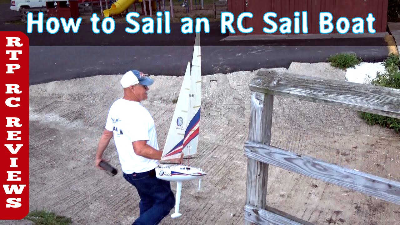 How to Sail the Sanibel RC Sailboat for racing or pleasure