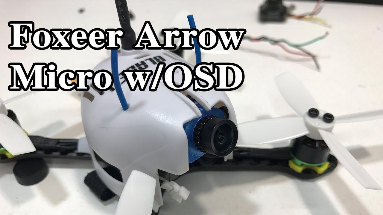 foxeer arrow micro w/osd install and flight