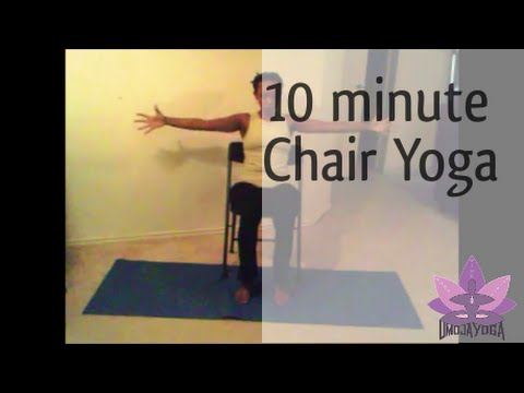 10 minute Chair Yoga Practice