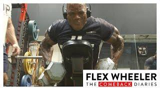 Flex Wheeler's Final 2 Weeks Before Olympia 2017 | Flex Wheeler: The Comeback Diaries