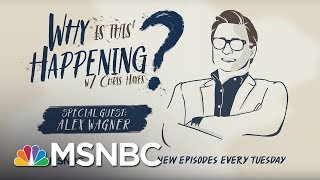 Futureface With Alex Wagner Why Is This Happening - Ep 12 MSNBC