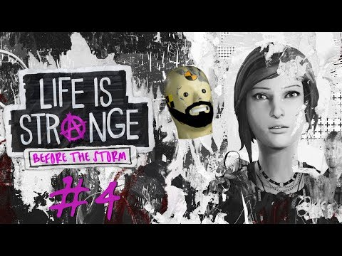 A LITTLE ROLE PLAYING | Life Is Strange: Before The Storm Playthrough - Part 4
