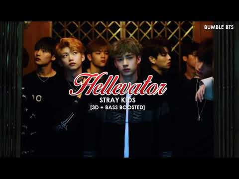 [3D+BASS BOOSTED] STRAY KIDS - HELLEVATOR   bumble.bts